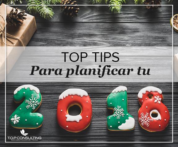 Top TIPS para planificar tu 2018