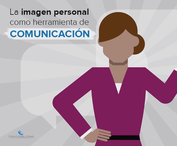 Imagen personal como herramienta de comunicación